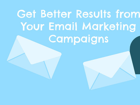 Get Better Results from Your Email Marketing Campaigns