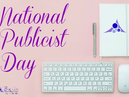 Today is National Publicist Day! Celebrate those of us who write and send out your company's press r