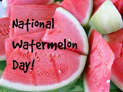 Today is National Watermelon Day! What a cool way to spend a hot summer day!