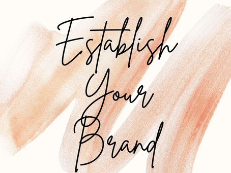 Establish Your Brand