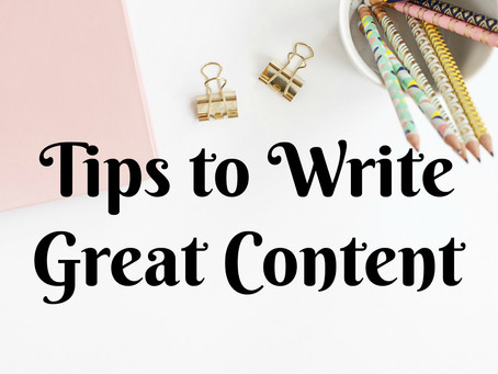 Tips to Create Great Content