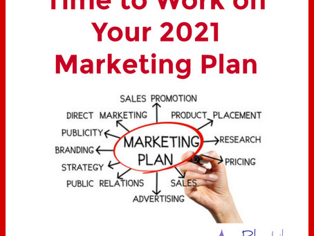 Time to Work on Your 2021 Marketing Plan