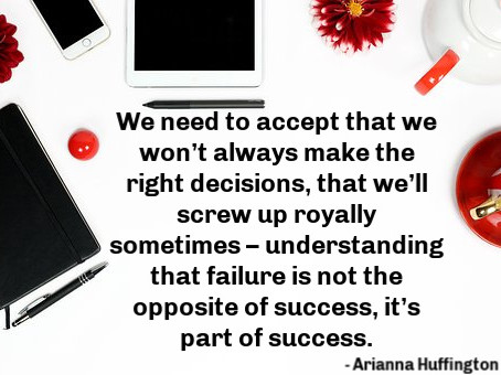We need to accept that we won't always make the right decisions, that we'll screw up sometimes – und