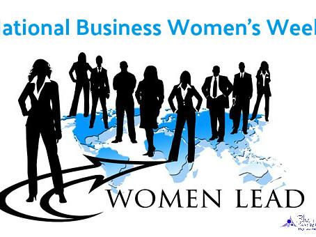 This week is National Business Women's Week!