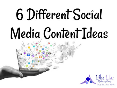 6 Different Social Media Content Ideas
