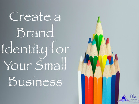 Create a Brand Identity for Your Small Business