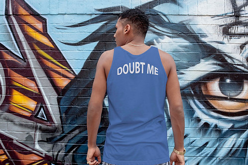 Just Don't®- DOUBT ME