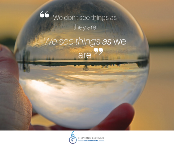 We see things as we are!