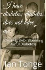 I have diabetes, diabetes does not have me | Breaking BAD