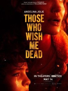Those Who Wish Me Dead (General Admission)