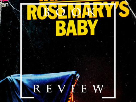 Book Review: 'Rosemary's Baby' by Ira Levin
