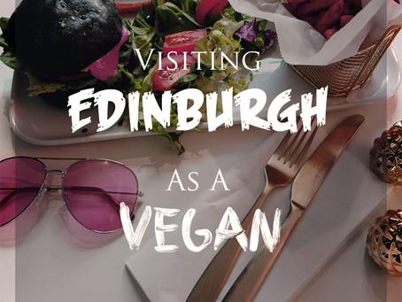 Visiting Edinburgh as a Vegan