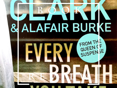 Book Review: 'Every Breath You Take' by Mary Higgins Clark and Alafair Burke
