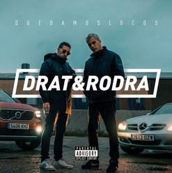 [Artwork] Quedamos Locos - Drat & Rodra