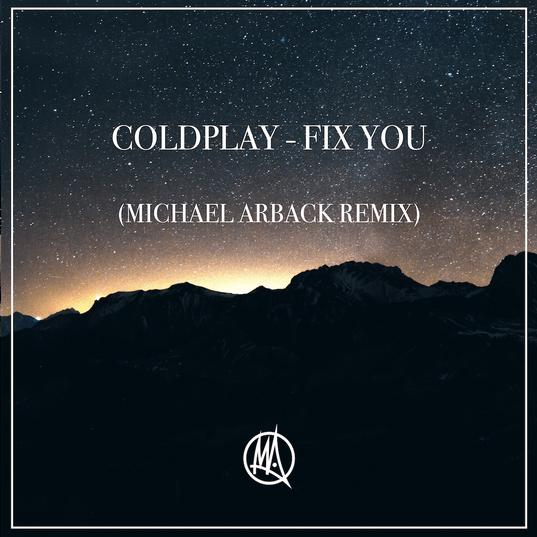 [Artwork] Coldplay - Fix you (Michael Arba
