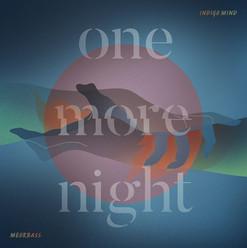 [Artwork] One More Night - Indigo Mind