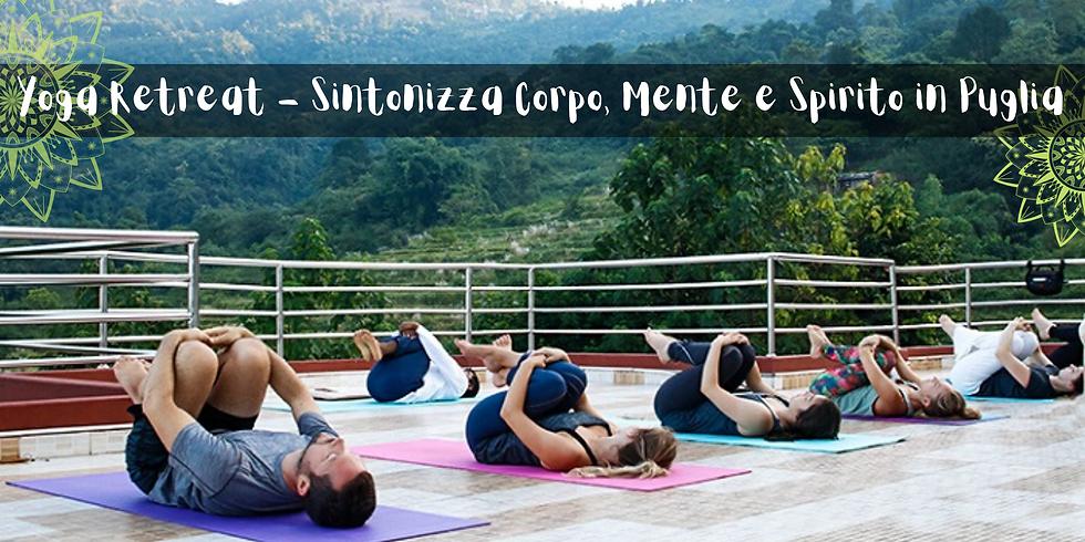 Yoga Retreat - Sintonizza Corpo, Mente e Spirito in Puglia