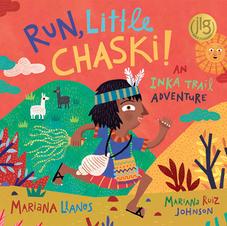 Run Little Chaski! an Inka Trail Adventure