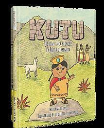 Kutu the Tiny Inka Princess/La nusta diminuta