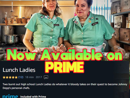 """Lunch Ladies Invade Living Rooms With Prime Video - """"Our Evil Plan Worked!"""""""