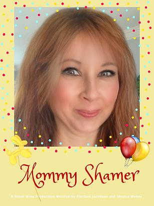 Mommy Shamer Poster.png