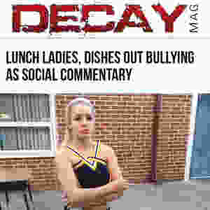 DecayMag Lunch Ladies