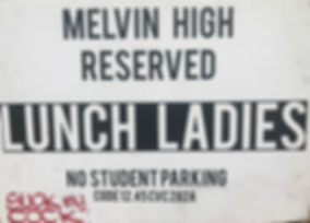 Lunch Ladies Parking Sign
