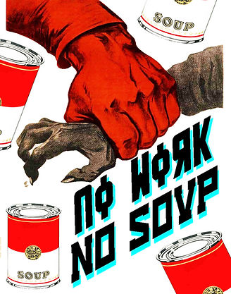 No Work No Soup
