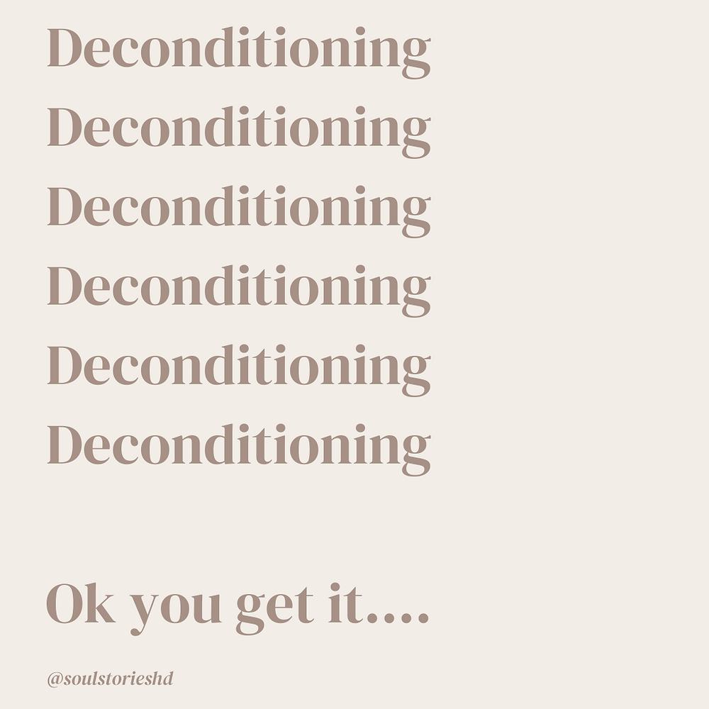 deconditioning