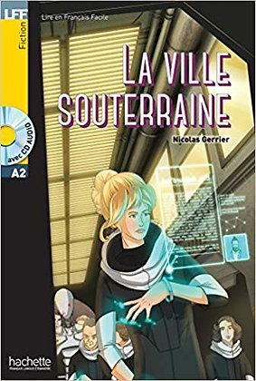"""Nicolas Gerrier - """"La ville souterraine""""  (Pack wA81)"""