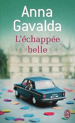 "Gavalda Anna - ""L'Echappée belle"" - (Pack wB38)"