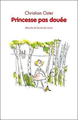 """Oster Christian - """"Princesse pas douée""""  (Pack wA102)"""