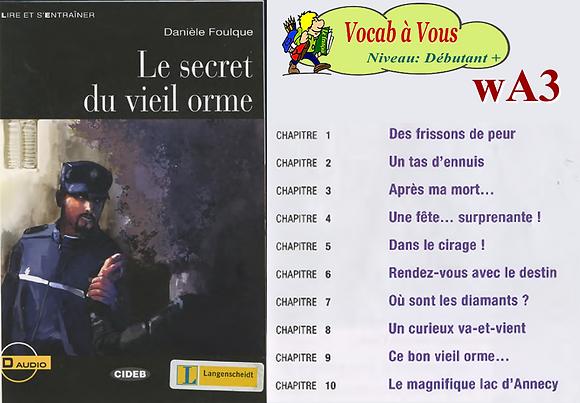 Le secret du vieil orme  (Pack wA3)