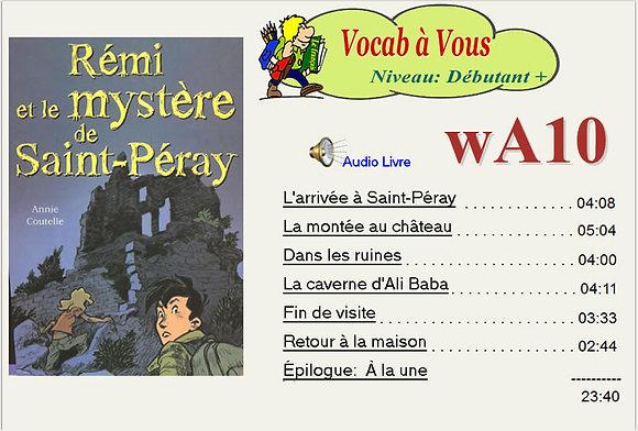 Rémi et le mystère de Saint-Péray  (Pack wA10)