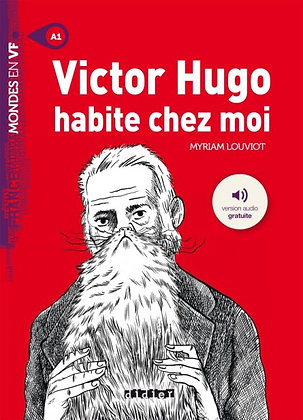 "Myriam Louviot - ""Victor Hugo habite chez moi""  (Pack wA77)"