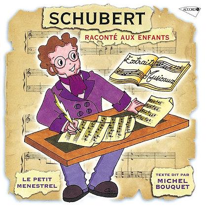 """Michel Bouquet - """"Schubert raconté aux enfants""""  (Pack wA103)"""