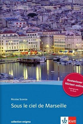 Sous le ciel de Marseille  Sconza N. - (Pack wB6)