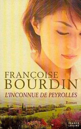"""Françoise Bourdin - """"L'inconnue de Peyrolles""""  (Pack wD13)"""