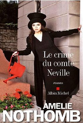 """Amélie Nothomb - """"Le crime du comte Neville""""  (Pack wD40)"""