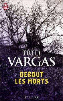 "Vargas Fred - ""Debout les morts""  (Pack wD16)"