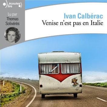 Venise n'est pas en Italie  Ivan Calbérac  (Pack wF1)