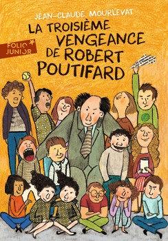 """Mourlevat J-C - """"La troisième vengeance de Robert Poutifard"""" - (Pack wB64)"""
