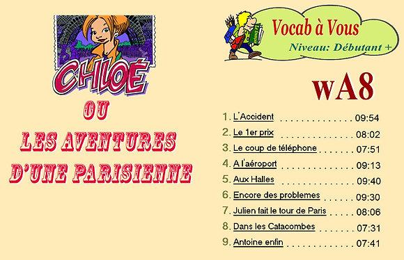 Chloé ou les aventures d'une Parisienne  (Pack wA8)