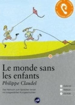 """Philippe Claudel - """"Le monde sans les enfants"""" - (Pack wB26)"""