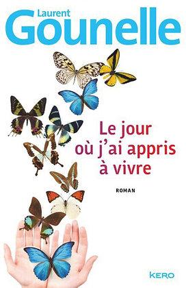 """Laurent Gounelle - """"Le jour où j'ai appris à vivre""""  (Pack wD14)"""