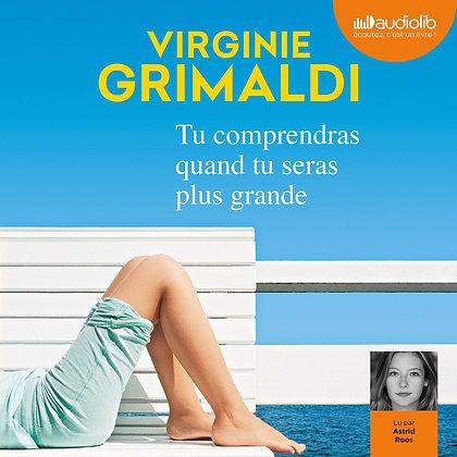V.Grimaldi Tu comprendras quand tu seras plus grande  (Pack wD8)