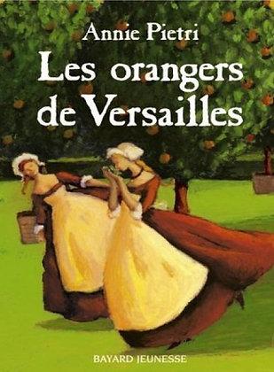 """Pietri Annie - """"Les orangers de Versailles"""" - (Pack wB45)"""