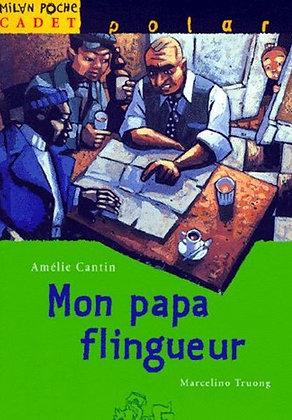 """Amélie Cantin - """"Mon papa flingueur""""  (wH08)"""