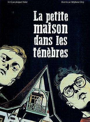 """Jacques Valot - """"La petite maison dans les ténèbres""""  (wH07)"""