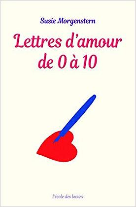 "Susie Morgenstern - ""Lettres d'amour de 0 a 10"" - (Pack wB52)"